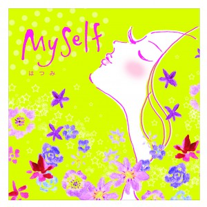 はつみ 1st Album  「My Self -300x300